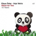 Klaus Paier & Asja Valcic - Vision For Two [Hi-Res] '2019