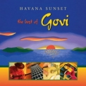 Govi - Havana Sunset: The Best Of Govi '2005