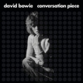 David Bowie - Conversation Piece '2019