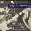 Peter Green - Green & Guitar - The Best Of Peter Green 1977-81 '1996