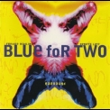 Blue For Two - Earbound '1994