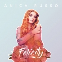 Anica Russo - Felicity '2019