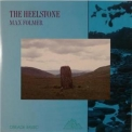 Max Folmer - The Heelstone '1990