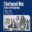 Fleetwood Mac - Before The Beginning 1968-1970 Rare Live & Demo Sessions (Remastered) [Hi-Res] '2019