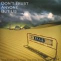 Ellegarden - Don't Trust Anyone But Us '2002