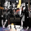 Dixie Chicks, The - Taking The Long Way '2006