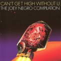 Joey Negro - Joey Negro Presents Can't Get High Without U '2001