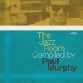 Paul Murphy - The Jazz Room Compiled By Paul Murphy '2019