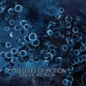 Steve Roach - Molecules of Motion '2018