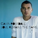 Gavin Rossdale - Love Remains The Same [CDS] '2008