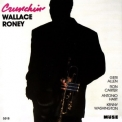 Wallace Roney - Crunchin' (1993, Muse Records) '1993