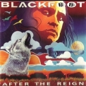 Blackfoot - After The Reign '1994