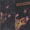 George Thorogood And The Destroyers - George Thorogood And The Destroyers '1977