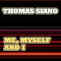 Thomas Siano - Me, Myself And I '2020