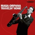 Masa Orpana - Travelin' Home '2020