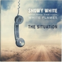 Snowy White & The White Flames - The Situation '2019