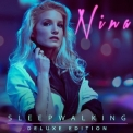Nina - Sleepwalking '2018