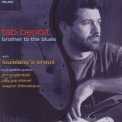 Tab Benoit - Brother To The Blues '2006