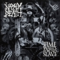 Napalm Death - Time Waits For No Slave (Special Edition) '2009