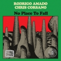 Rodrigo Amado  &  Chris Corsano - No Place To Fall '2019