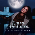 Karen Mcdawn - To The Moon And Back '2020