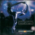 Dancing Fantasy - Soundscapes '2001