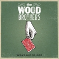Wood Brothers, The - Ways Not To Lose '2006