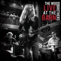 Wood Brothers, The - Live At The Barn '2017