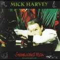 Mick Harvey - Intoxicated Man '1995