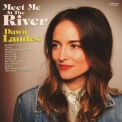 Dawn Landes - Meet Me At The River '2018