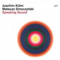 Joachim Kuhn - Speaking Sound [Hi-Res] '2020