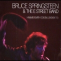 Bruce Springsteen & The E Street Band - Hammersmith Odeon, London '75 CD1 '2006