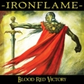 Ironflame - Blood Red Victory '2020