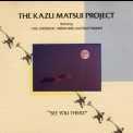 Kazu Matsui - See You There '1987