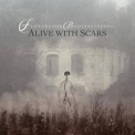Flowers For Bodysnatchers - Alive With Scars '2019