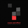 Cause & Effect - Artificial Construct Part One '2010