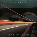 Supergrass - Road To Rouen '2005