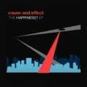 Cause & Effect - The Happiness '2011