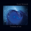 Klaus Schulze - Timbres Of Ice '2019