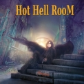 Hot Hell Room - Stasis '2020