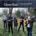 Chosen Road - Appalachian Worship (Deluxe Edition) '2020