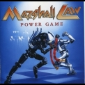 Marshall Law - Power Game '1992