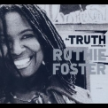 Ruthie Foster - The Truth According To Ruthie Foster '2009