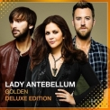 Lady Antebellum - Golden (Deluxe Edition) '2013