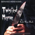 Bernard Herrmann - Twisted Nerve / The Bride Wore Black (Limited Edition) '1968