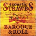 Strawbs, The - Acoustic Strawbs - Baroque & Roll '2001