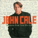 John Cale - Words For The Dying '1989