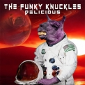 Funky Knuckles - Delicious '2019