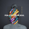 Anika Nilles - For A Colorful Soul '2020