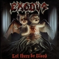 Exodus - Let There Be Blood '2008